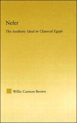 Nefer: The Aesthetic Ideal in Classical Egypt