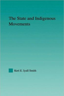 The State And Indigenous Movements