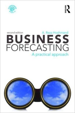Business Forecasting, Second Edition: A Practical Approach