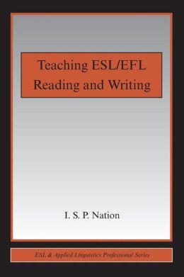 Teaching ESL/EFL Reading and Writing