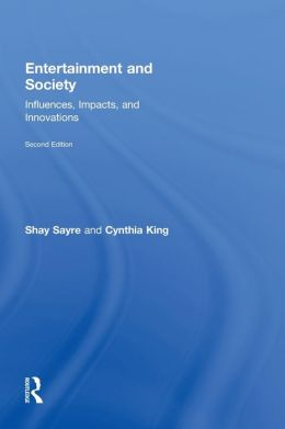 Entertainment and Society: Influences, Impacts, and Innovations