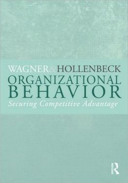 Organizational Behavior: Securing Competitive Advantage