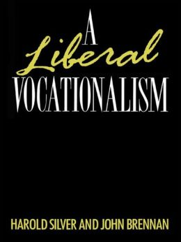 A Liberal Vocationalism