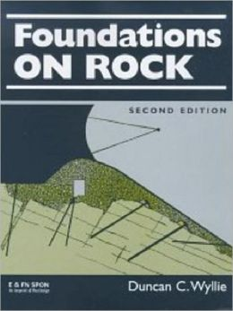 Foundations on Rock: Engineering Practice