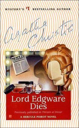 Lord Edgware Dies (Hercule Poirot Series)
