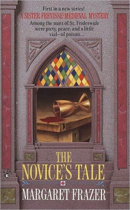 The Novice's Tale (Sister Frevisse Medieval Mystery Series #1)