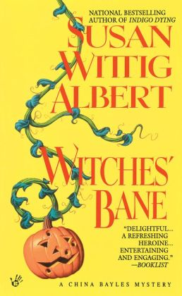 Witches' Bane (China Bayles Series #2)