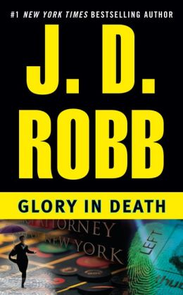 Glory in Death (In Death Series #2)