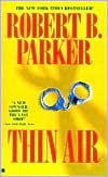 Thin Air (Spenser Series #22)
