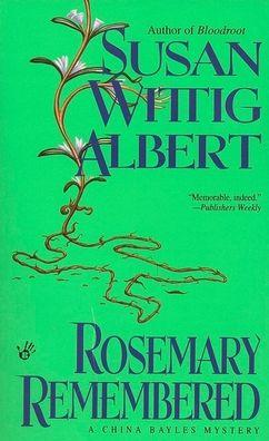 Rosemary Remembered (China Bayles Series #4)