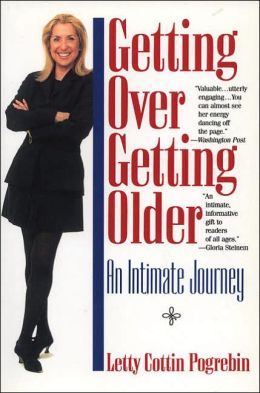 Getting over Getting Older: An Intimate Journey