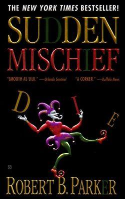 Sudden Mischief (Spenser Series #25)