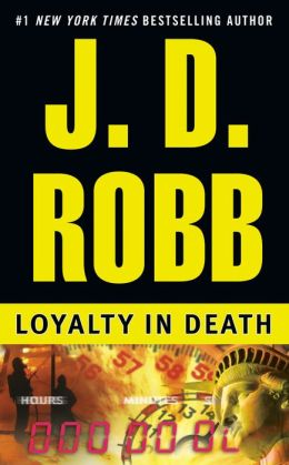 Loyalty in Death (In Death Series #9)