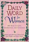 Daily Word for Women: 365 Days of Love, Inspiration, and Guidance