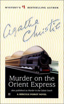 Murder on the Orient Express (Hercule Poirot Series)