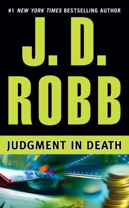 Judgment in Death (In Death Series #11)