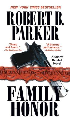 Family Honor (Sunny Randall Series #1)