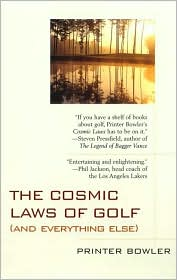 The Cosmic Laws of Golf: And Everything Else