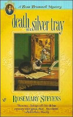 Death on a Silver Tray: A Beau Brummell Mystery
