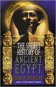 The Secret History of Ancient Egypt