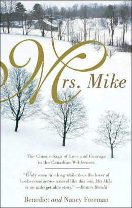Mrs. Mike (Mrs. Mike Series)