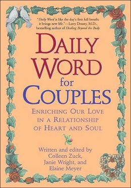 A Daily Word for Couples: Enriching Our Love in a Relationship of Heart and Soul