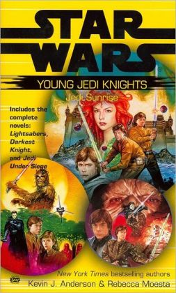 Star Wars Young Jedi Knights: Jedi Sunrise (Lightsabers, Darkest Night, Jedi Under Siege)