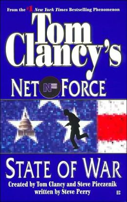Tom Clancy's Net Force #7: State of War