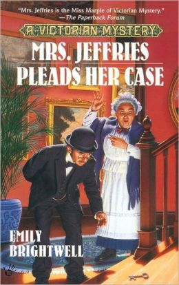Mrs. Jeffries Pleads Her Case (Mrs. Jeffries Series #17)