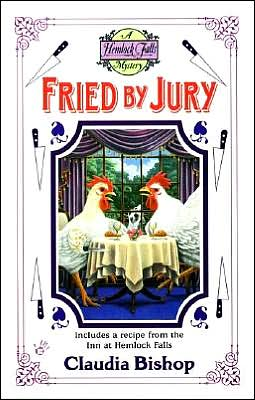 Fried by Jury (Hemlock Falls Series #10)