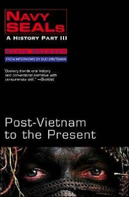 Navy Seals III: Post-Vietnam to the Present