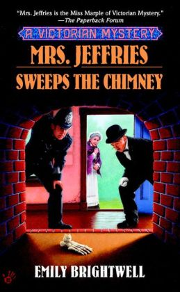Mrs. Jeffries Sweeps the Chimney (Mrs. Jeffries Series #18)