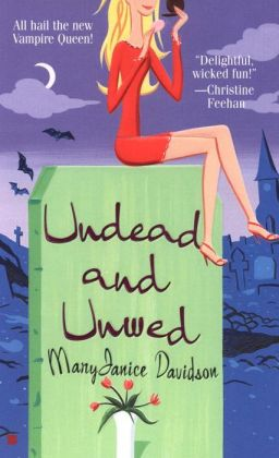 Undead and Unwed (Betsy Taylor Series #1)