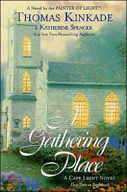 A Gathering Place (Cape Light Series #3)