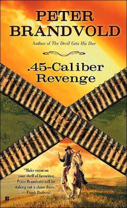 .45-Caliber Revenge