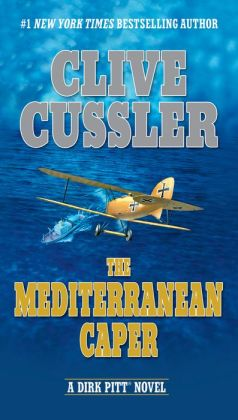 The Mediterranean Caper (Dirk Pitt Series #1)