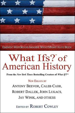 What Ifs? of American History