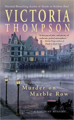 Murder on Marble Row (Gaslight Mystery Series #6)