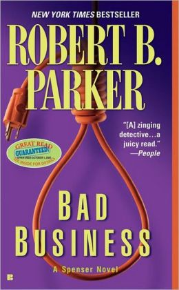Bad Business (Spenser Series #31)