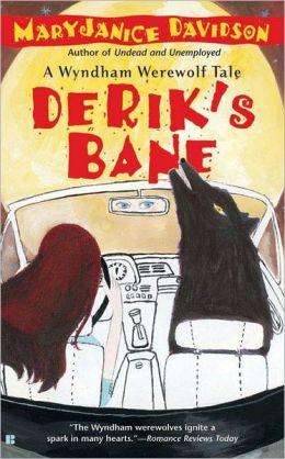Derik's Bane (Wyndham Werewolf Series #3)
