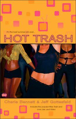 Hot Trash
