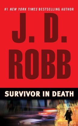 Survivor in Death (In Death Series #20)