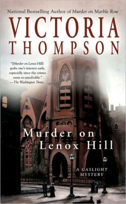 Murder on Lenox Hill (Gaslight Mystery Series #7)