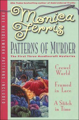 Patterns of Murder (Needlecraft Mystery Series #1-3)