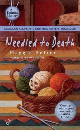 Needled to Death (Knitting Mystery Series #2)