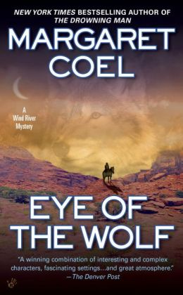 Eye of the Wolf (Wind River Reservation Series #11)