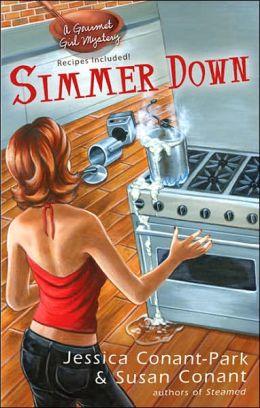 Simmer Down (Gourmet Girl Series #2)