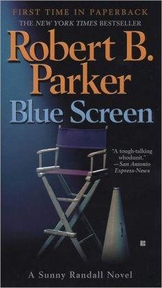 Blue Screen (Sunny Randall Series #5)