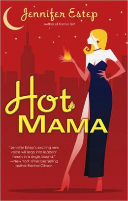 Hot Mama (Bigtime Series #2)