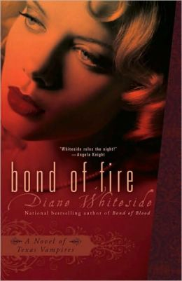Bond of Fire (Texas Vampires Series #2)